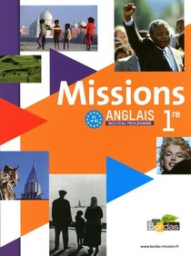 Missions ; Anglais ; 1ere ; Grand Format (edition 2011)