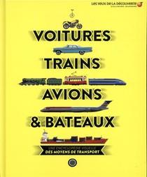Voitures, Trains, Avions Et Bateaux