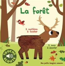 La Foret ; 5 Matieres A Toucher, 5 Sons A Ecouter