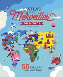 L'atlas Des Merveilles Du Monde