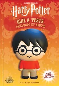 Harry Potter : Quiz Et Tests ; Bravoure Et Amitie (livre Squishy)