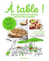 A Table ! Bien Manger En Famille Selon Les Saisons