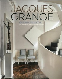 Jacques Grange : Oeuvres Recentes