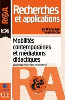 Recherches Et Applications ; Mobilites Contemporaines Et Mediations Didactiques