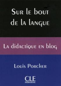 Sur Le Bout De La Langue ; La Didactique En Blog