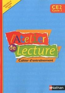 L'atelier De Lecture ; Francais ; Ce2 ; Cahier D'entrainement (edition 2010)