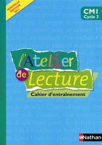 L'atelier De Lecture ; Cm1 ; Cahier D'entrainement
