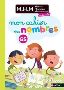 Methode Heuristique De Mathematiques ; Mon Journal Des Nombres ; Grande Section (edition 2020)