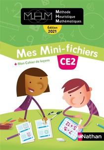 Mhm - La Methode Heuristique De Mathematiques ; Ce2 ; Mes Mini-fichiers