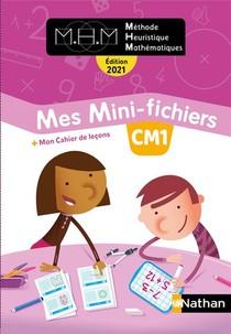 Mhm - La Methode Heuristique De Mathematiques ; Cm1 ; Mes Mini-fichiers