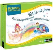 Terre De Joie : Pour Des Enfants Heureux Qui Apprennent Mieux : Methode Testee En Classe : C1 (edition 2021)