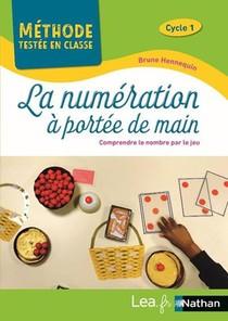 La Numeration A Portee De Main : Cycle 1 (edition 2021)