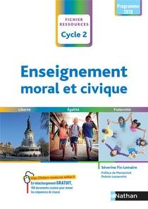 Enseignement Moral Et Civique : Cycle 2 : Cp/ce1/ce2 (edition 2021)