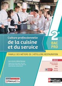 Culture Professionnelle De La Cuisine Et Du Service 2nde Bac Pro Mhr : Livre + Licence Eleve (edition 2021)