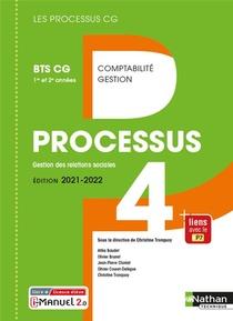 Les Processus 4 ; Processus 4 : Bts Cg 1ere Et 2eme Annees (edition 2021)