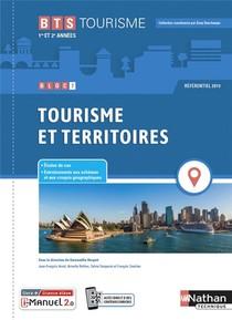 Bloc 7 : Tourisme Et Territoires : Bts Tourisme : 1re Et 2eme Annees (edition 2021)