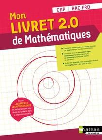 Mon Livret 2.0 De Mathematiques : Cap/bac Pro (edition 2021)