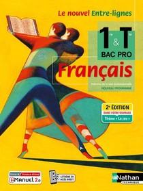 Le Nouvel Entre-lignes ; Francais ; 1ere/terminale ; Bac Pro ; Livre + Licence De L'eleve (edition 2021)