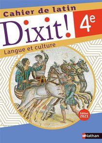 Dixit ! ; Cahier De Latin : 4e : Cahier De L'eleve (edition 2021)