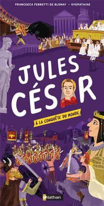 Jules Cesar A La Conquete Du Monde