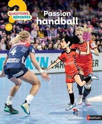 Questions Reponses 7+ ; Passion Handball