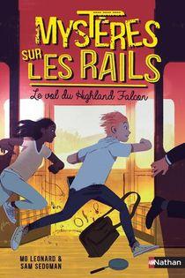 Mysteres Sur Les Rails T.1 ; Le Vol Du Highland Falcon