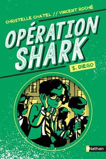 Operation Shark T.3 ; Diego