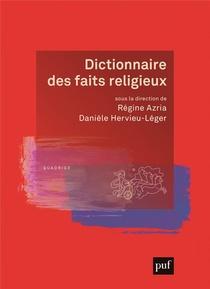 Dictionnaire Des Faits Religieux (2e Edition)