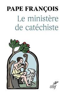 Le Ministere De Catechiste