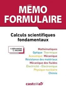 Memo Formulaire ; Calculs Scientifiques Fondamentaux (3e Edition)