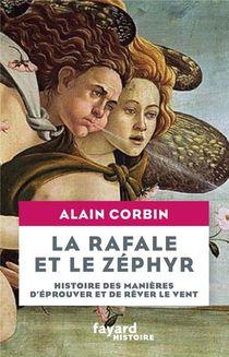 La Rafale Et Le Zephyr ; Histoire Des Manieres D'eprouver Et De Rever Le Vent