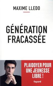 Pladoyer pour une génération fracassée