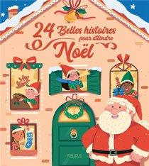 24 Belles Histoires Pour Attendre Noel