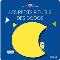 Les Petits Rituels Du Dodo