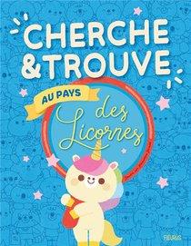 Cherche Et Trouve Au Pays Des Licornes
