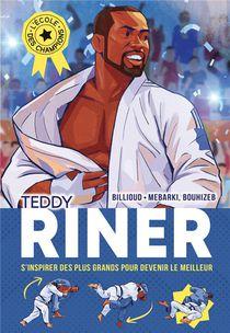 L'ecole Des Champions T.1 ; Teddy Riner