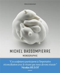 Michel Bassompierre : Monographie