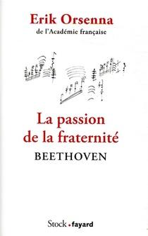 La Passion De La Fraternite : Beethoven