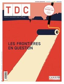 Les Frontieres En Question - Tdc T1127 - Geographie Histoire Sociales Et Politiques