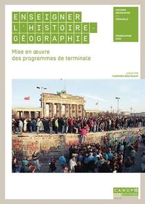 Enseigner L Histoire-geographie Terminale - Mise En Oeuvre Des Programmes De Terminale