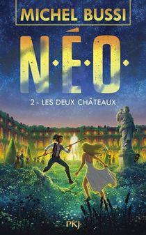 N.e.o. T.2 ; Les Deux Chateaux