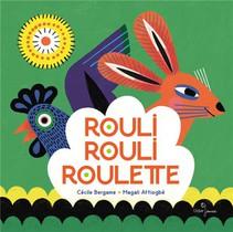 Rouli, Rouli, Roulette