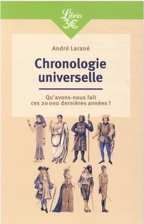 Chronologie Universelle : Qu'avons-nous Fait Ces 20 000 Dernieres Annees ?