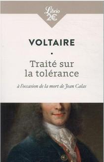 Traite Sur La Tolerance A L'occasion De La Mort De Jean Calas