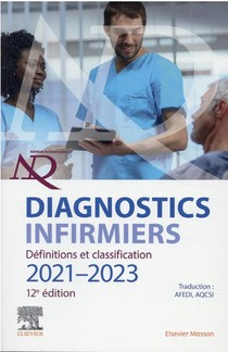 Diagnostics Infirmiers : Definitions Et Classification (edition 2021/2022)