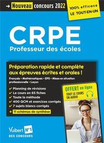 Crpe - Concours Professeur Des Ecoles : Preparation Rapide Et Complete A Toutes Les Epreuves ; Ecrit