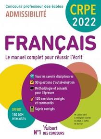 Manuel Crpe ; Crpe - Concours Professeur Des Ecoles : Francais - Ecrit 2022 - Nouveau Concours