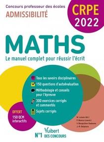 Manuel Crpe ; Crpe - Concours Professeur Des Ecoles : Maths - Ecrit 2022 - Nouveau Concours