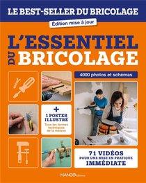 L'essentiel Du Bricolage. Le Best-seller Du Bricolage - Edition Mise A Jour - 71 Videos Pour Une Mi