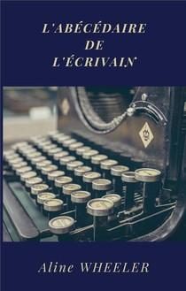 L'abecedaire De L'ecrivain